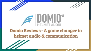Domio Reviews - A game changer in helmet audio & communication
