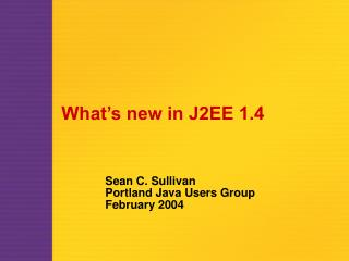 What's new in J2EE 1.4
