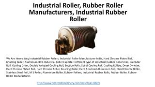 Industrial Roller, Rubber Roller Manufacturers, Industrial Rubber Roller
