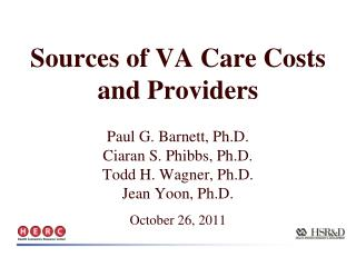 Sources of VA Care Costs and Providers