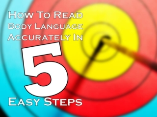 How To Read Body Language Accurately in 5 Easy Steps