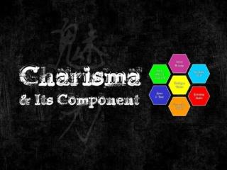 Charisma & Its Components