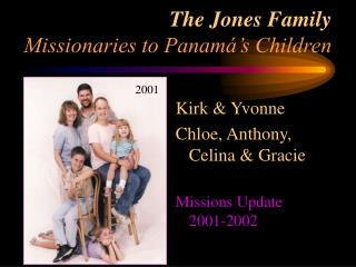 The Jones Family Missionaries to Panamá's Children