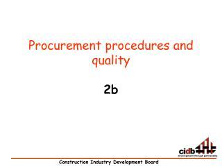 Procurement procedures and quality 2b
