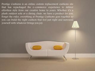 Mallin Replacement Cushions | Prestige Cushions