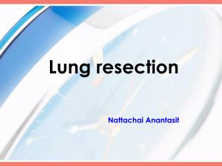 Lung resection