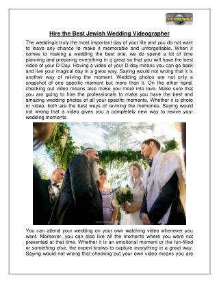 Hire the Best Jewish Wedding Videographer