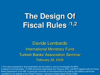 The Design Of Fiscal Rules /1,2