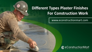 Different Types Plaster Finishes for Construction Work
