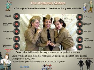The Andrews  Sisters