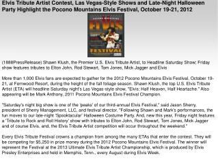 Elvis Tribute Artist Contest, Las Vegas-Style Shows and Late