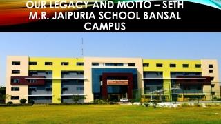 Best school in Lucknow - Seth M.R.Jaipuria School Bansal Campus