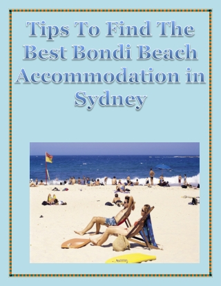 Tips To Find The Best Bondi Beach Accommodation in Sydney