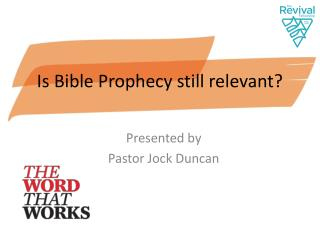 Is Bible Prophecy still relevant?