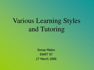 Various Learning Styles and Tutoring