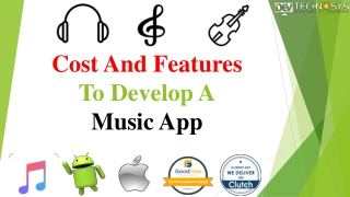 Cost and features to develop a music app