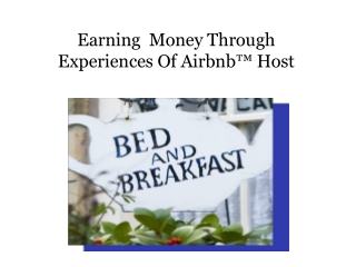 Earning Money Through Experiences Of Airbnb™ Host