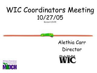 WIC Coordinators Meeting 10/27/05 Revised 11/8/05