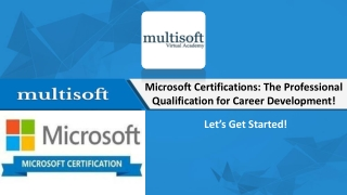 Microsoft Certifications: The Professional Qualification for Career Development!