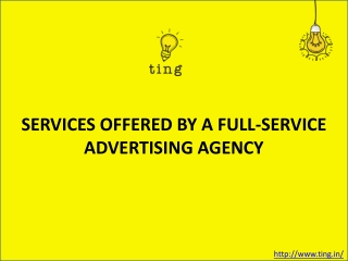 SERVICES OFFERED BY A FULL-SERVICE ADVERTISING AGENCY