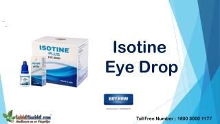 Isotine Eye Drop   Isotine Plus Eye Drop   Isotine Gold Pack