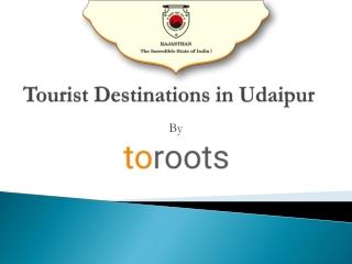 Tourist Destinations in Udaipur