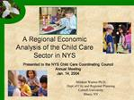 A Regional Economic Analysis of the Child Care Sector in NYS