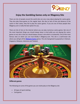 Enjoy the Gambling Games only on 90agency Site