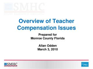 Overview of Teacher Compensation Issues