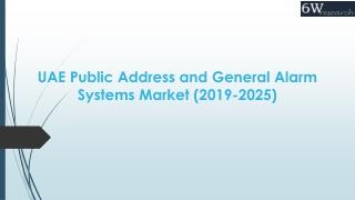UAE Public Address and General Alarm Systems Market (2019-2025)