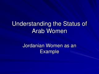 Understanding the Status of Arab Women