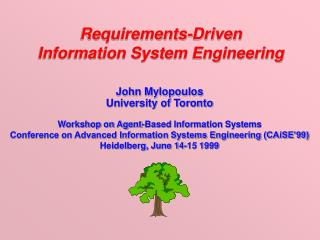 Requirements-Driven Information System Engineering