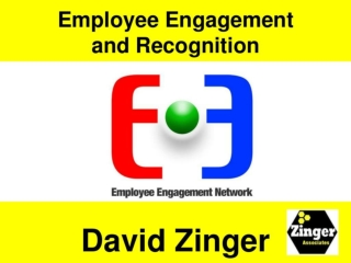 David Zinger Employee Engagement and Recognition