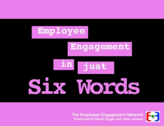 EEN: Employee Engagement in Six Words