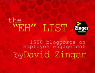 The Zinger EH List: 1500 Employee Engagement Blog Posts