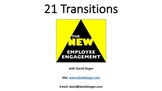 21 Transitions to the New Employee Engagement