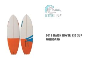 2019 Naish Hover 135 SUP Foilboard