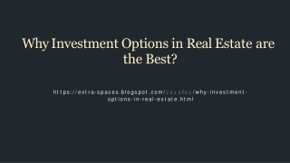 Why Investment Options in Real Estate are the Best?