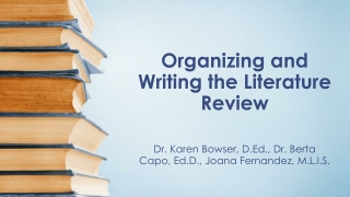 Organizing and Writing the Literature Review
