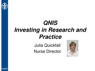 QNIS Investing in Research and Practice