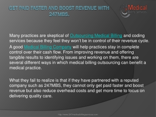 Get Paid Faster And Boost Revenue With 247MBS.