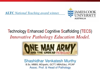 Innovative Pathology Teaching in a Rural Medical School -