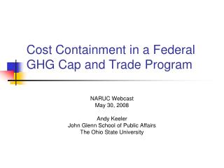 Cost Containment in a Federal GHG Cap and Trade Program