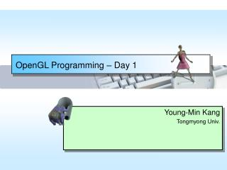 OpenGL Programming  –  Day 1