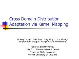 Cross Domain Distribution Adaptation via Kernel Mapping
