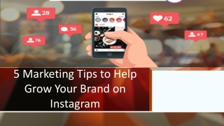5 Marketing Tips to Help Grow Your Brand on Instagram