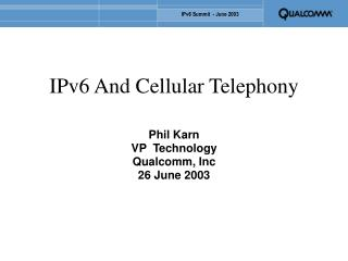 IPv6 And Cellular Telephony
