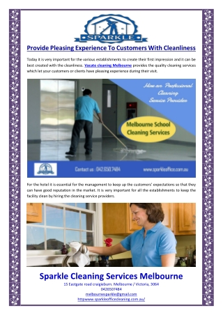 Provide Pleasing Experience To Customers With Cleanliness