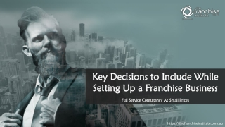 Key Decisions to Include While Setting Up a Franchise Business
