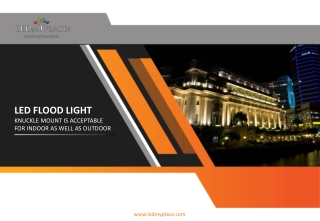LED FloodLight knuckle mount is acceptable for indoor as well as outdoor